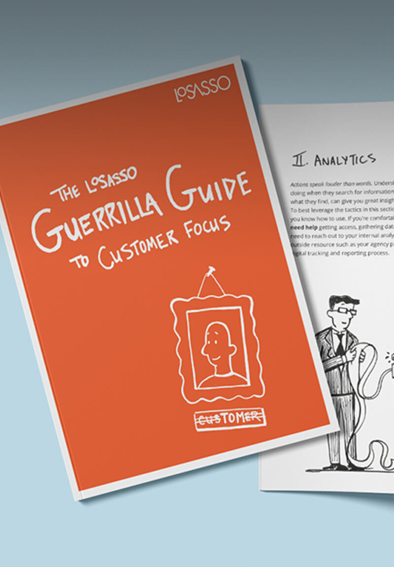 The LoSasso Guerrilla Guide to Customer Focus