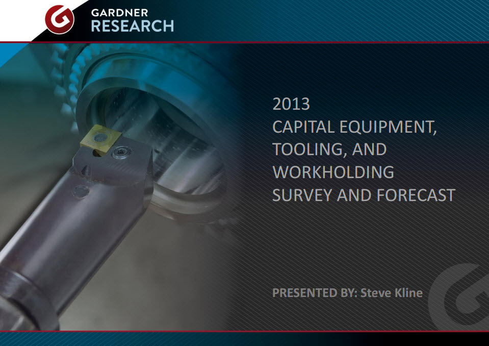 Gardner Capital Equipment, Tooling, and Workholding Survey and Forecast